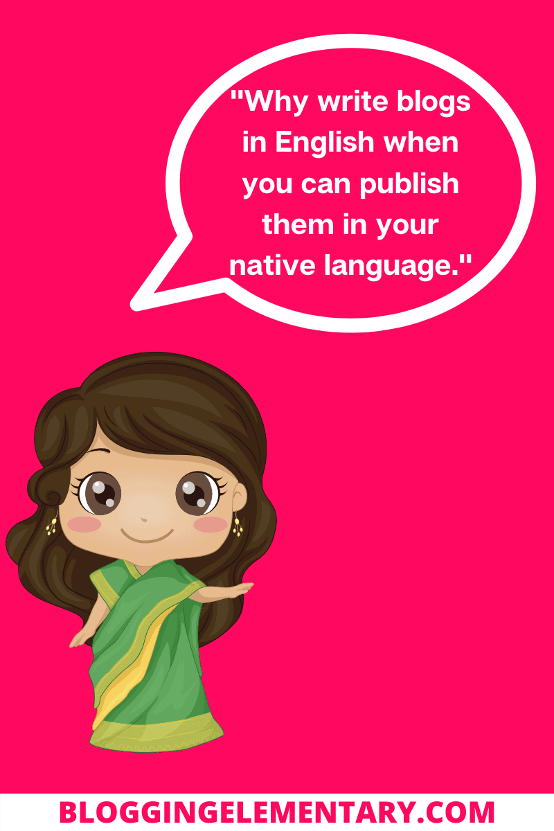 You Are Avoiding Blogging In Your Native Language