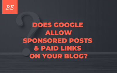 Does Google Allow Sponsored Posts & Paid Links on a Blog?