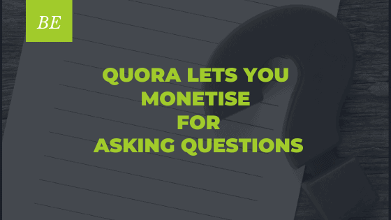 Are You Ready to Earn $500 For Asking Questions on Quora?
