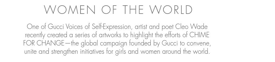 Women of the world campaign and Cleo Wade