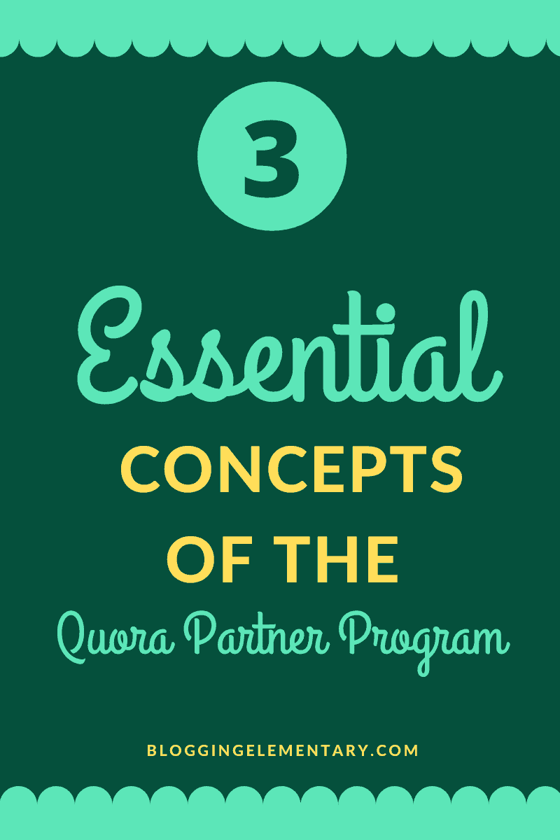 essential concepts of the quora partner program