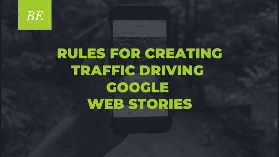 Are You Aware of Google's Rules for Using Web Stories?